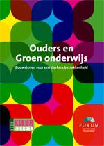 Ouders en Groen onderwijs. Bouwstenen voor een sterke betrokkenheid